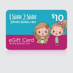 $10 Dollar 1Sister2Sister Gift Card