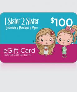 $100 Dollar 1Sister2Sister Gift Card