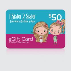 $50 Dollar 1Sister2Sister Gift Card