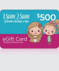 $500 Dollar 1Sister2Sister Gift Card