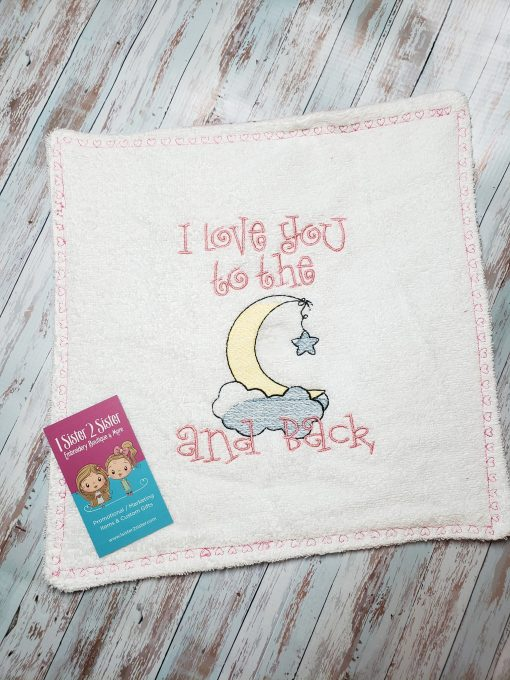 I love you to the moon and back embroidered burp cloth