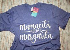 Mamacita Needs a Margarita Tee Shirt