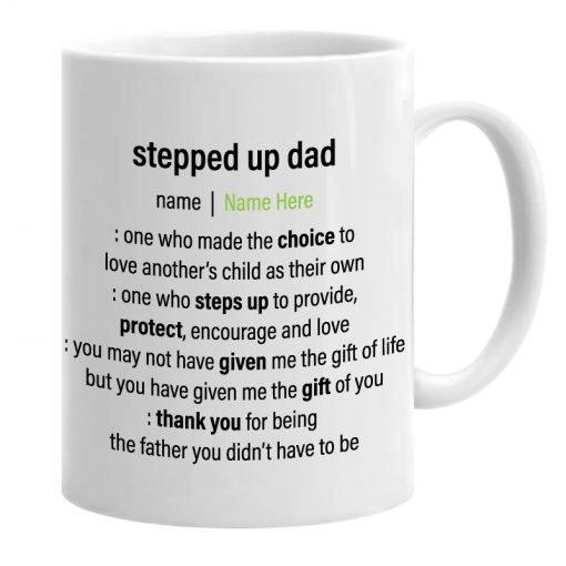 stepped up mug stepfather mug for father's day.