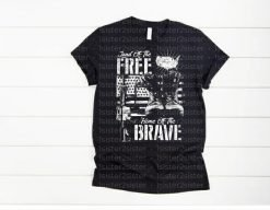 Land of the Free Home of the Brave Tee Shirt