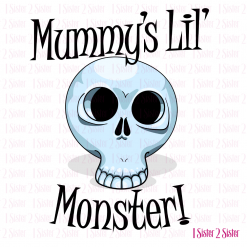 Mummy's Lil' Monster